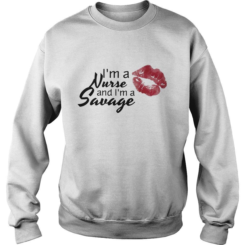 I'm A Nurse And I'm A Savage Sweater