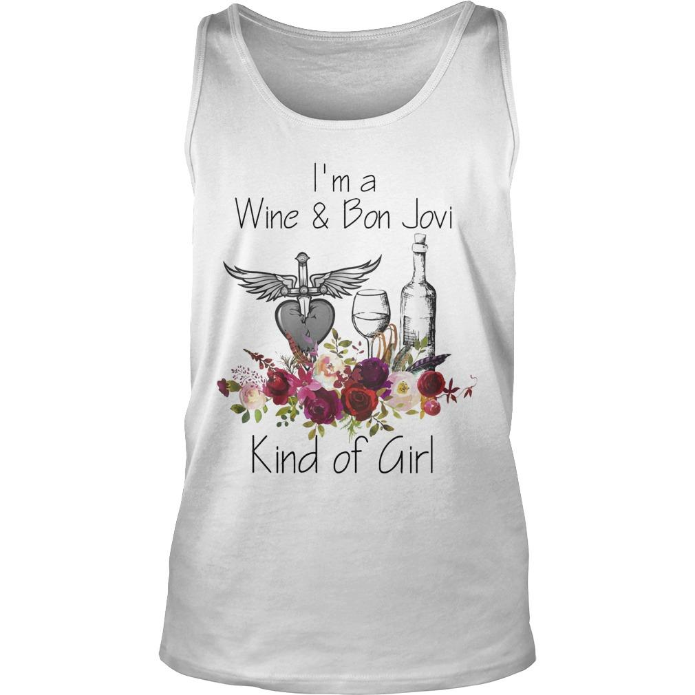 I'm A Wine And Bon Jovi Kind Of Girl Tank Top