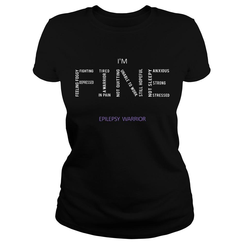 I'm Fine Epilepsy Warrior Longsleeve