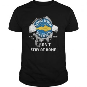 Inside Me Long John Silver's Covid 19 2020 I Can't Stay At Home Shirt
