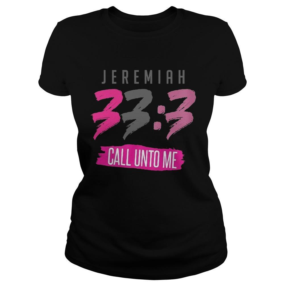 Jeremiah 33 3 Call Unto Me Longsleeve
