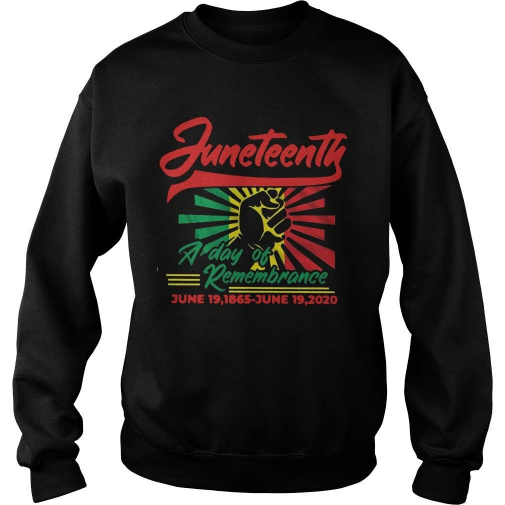 Juneteenth A Day Of Remembrance June 19 1865 June 19 2020 Sweater