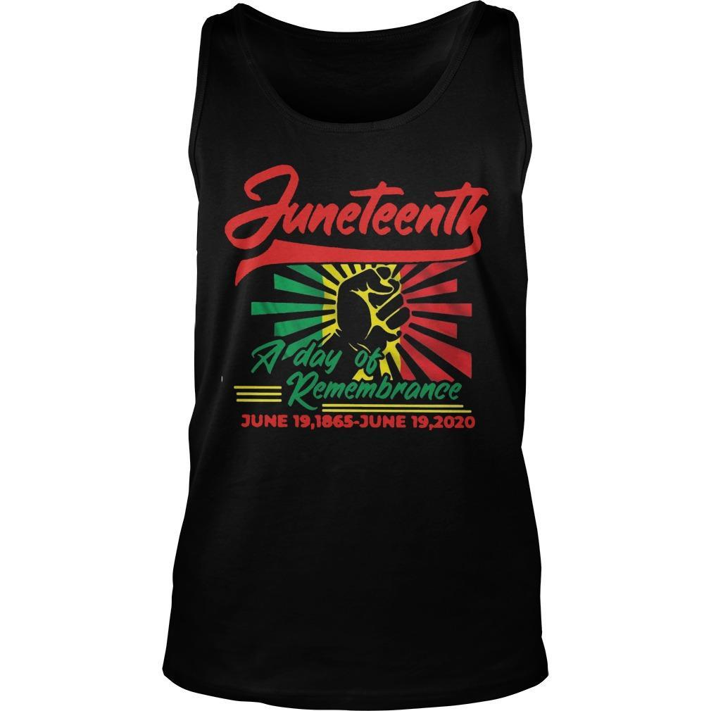 Juneteenth A Day Of Remembrance June 19 1865 June 19 2020 Tank Top