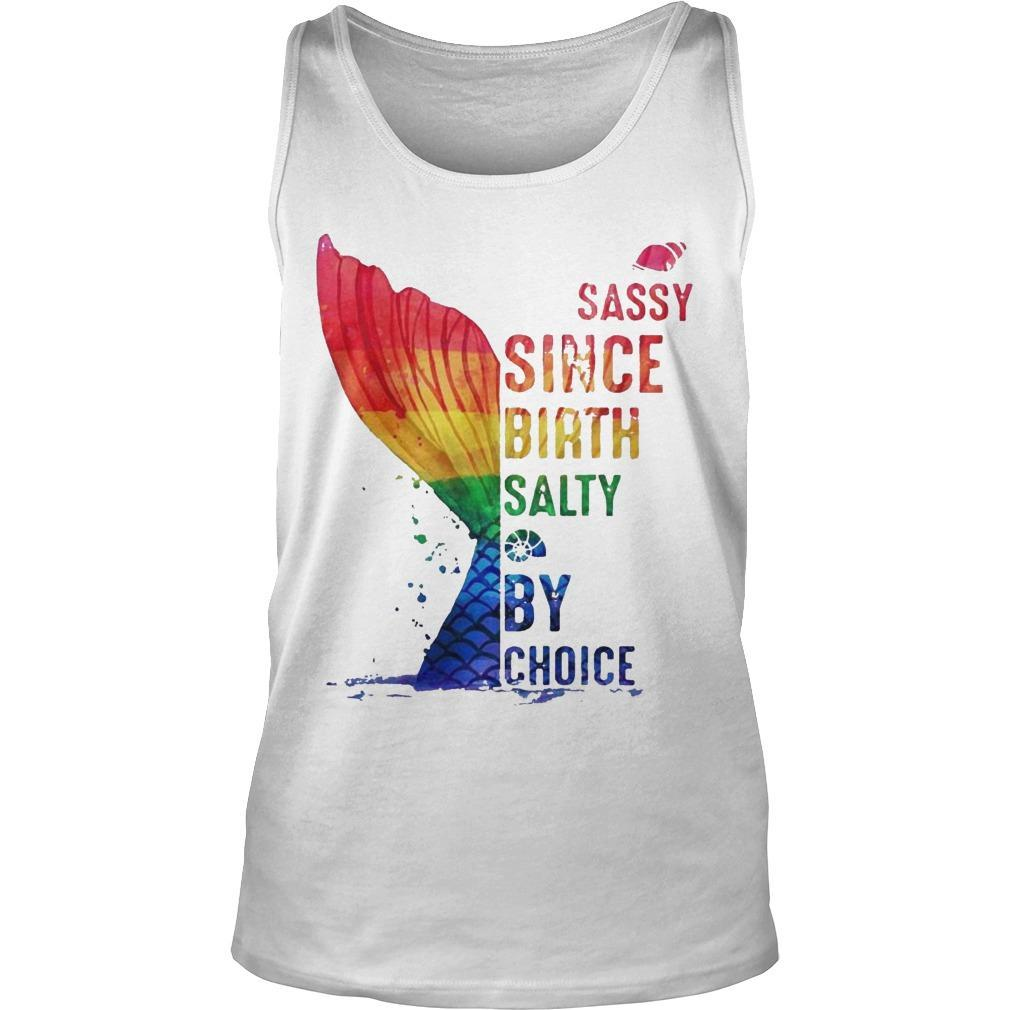 Lgbt Sassy Since Birth Salty By Choice Tank Top