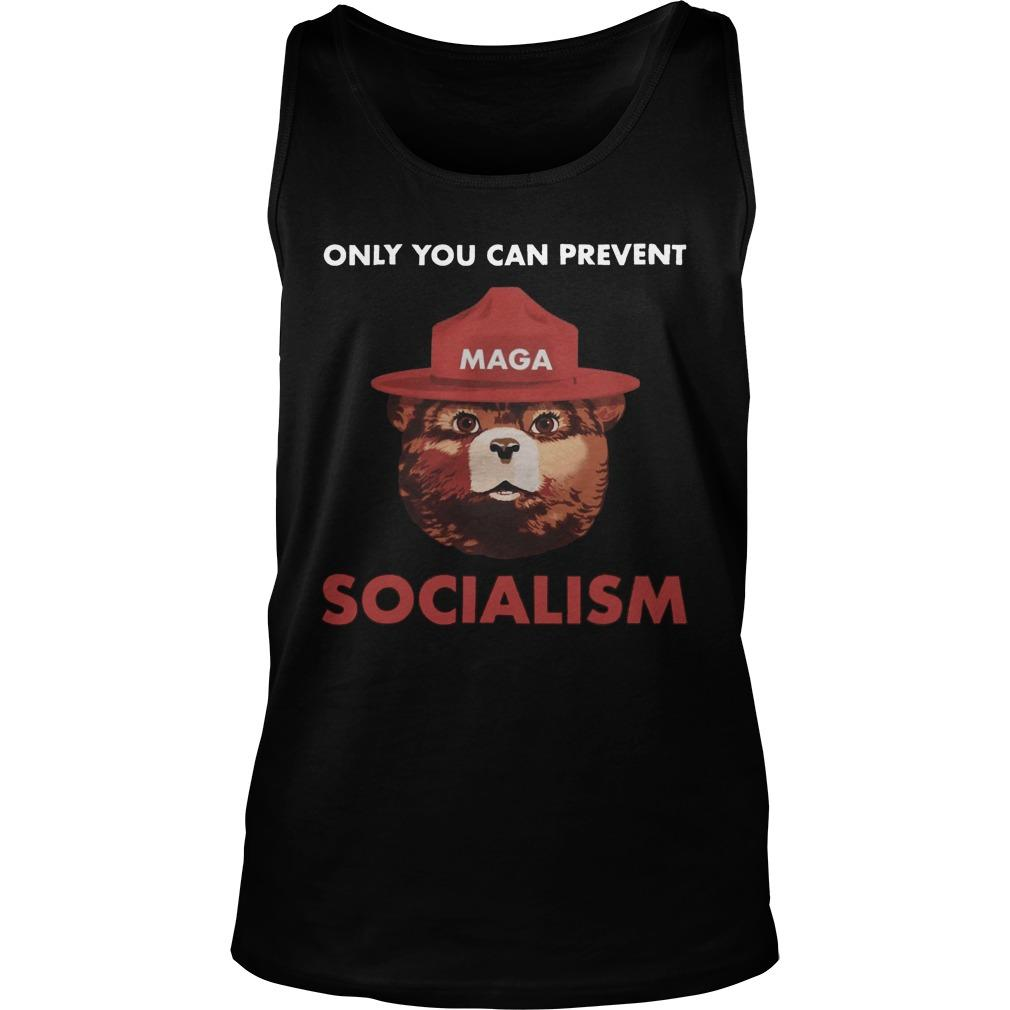 Maga Only You Can Prevent Socialism Tank Top