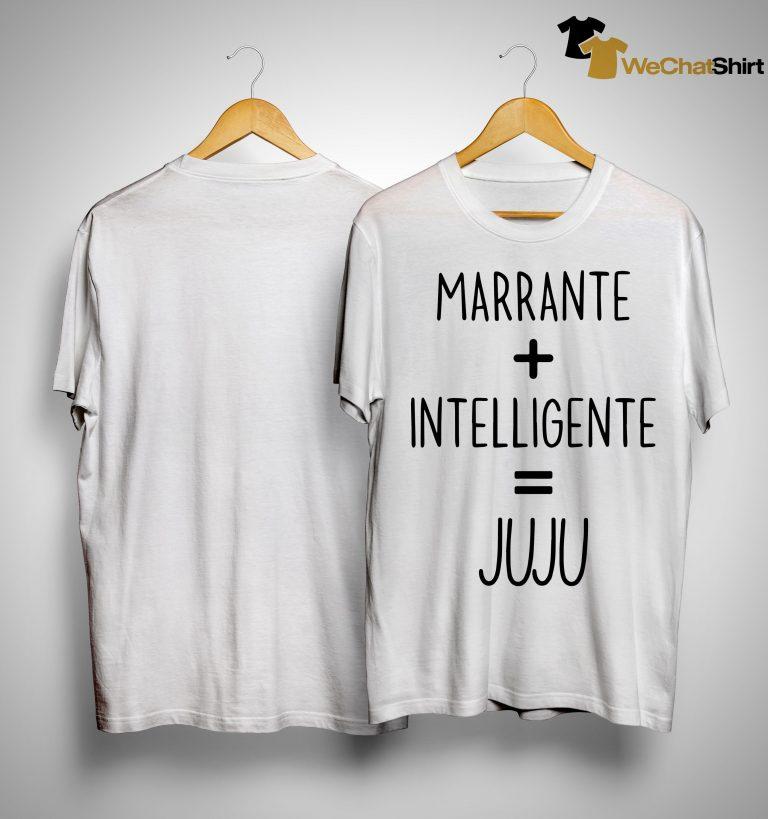 Marrante Intelligente Juju Shirt