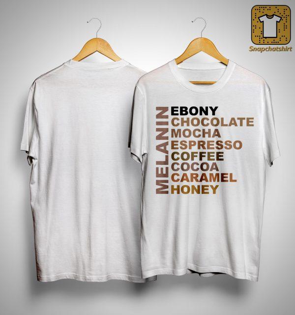 Melanin Ebony Chocolate Mocha Espresso Coffee Shirt