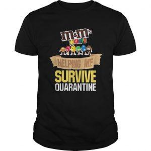 M&m's World Helping Me Survive Quarantine Shirt