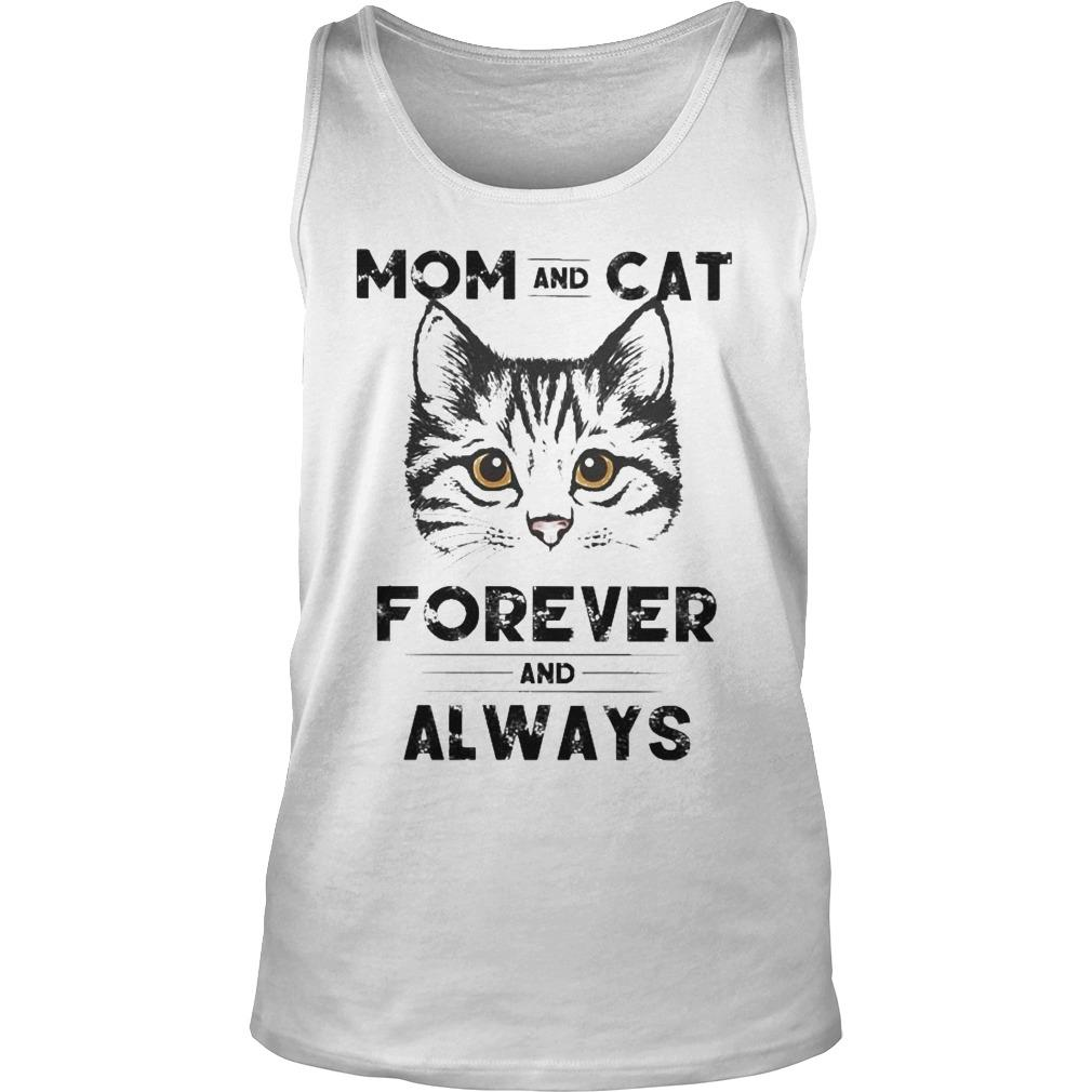 Mom And Cat Forever And Always Tank Top