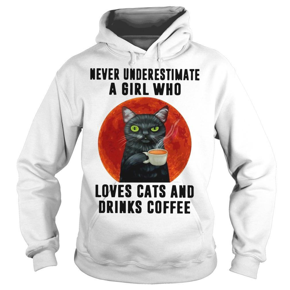 Moon Never Underestimate A Girl Who Loves Cats And Drinks Coffee Hoodie