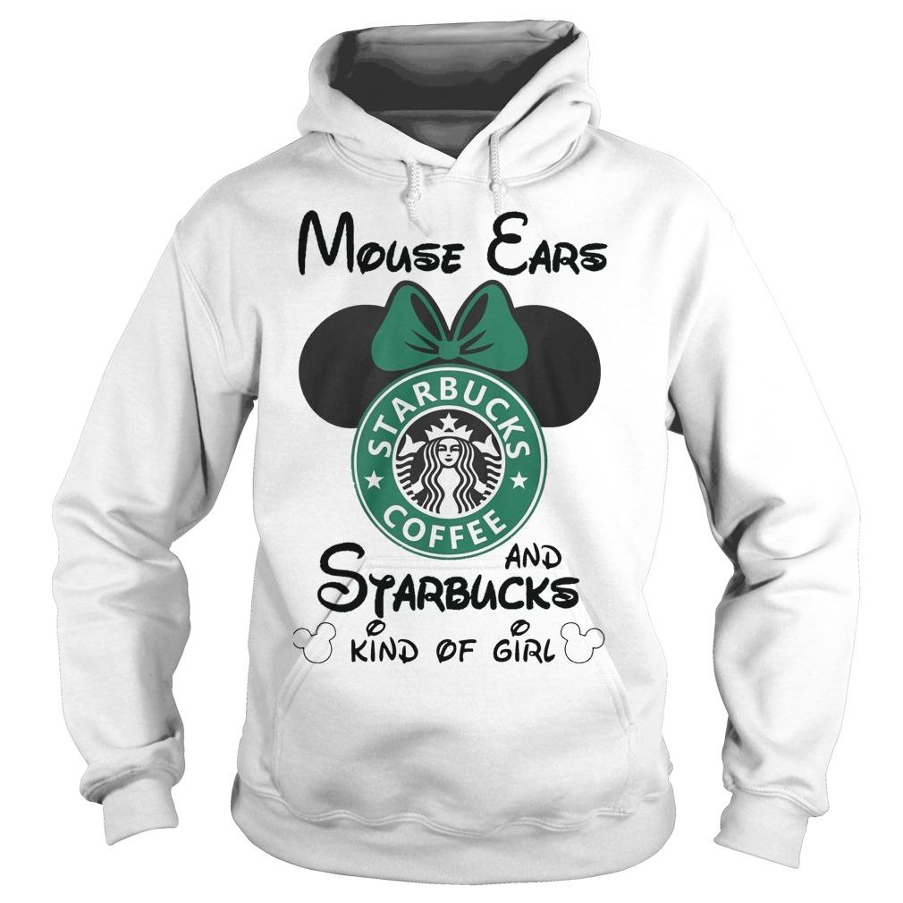 Mouse Ears And Starbucks Kind Of Girl Hoodie