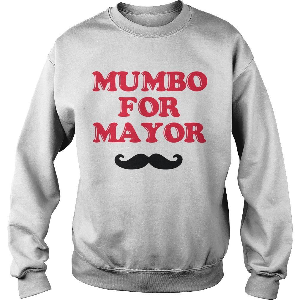 Mumbo For Mayor T Sweater