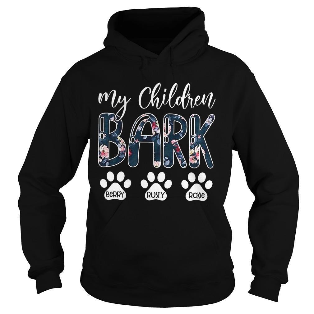 My Children Bark Berry Rusty Roxie Hoodie