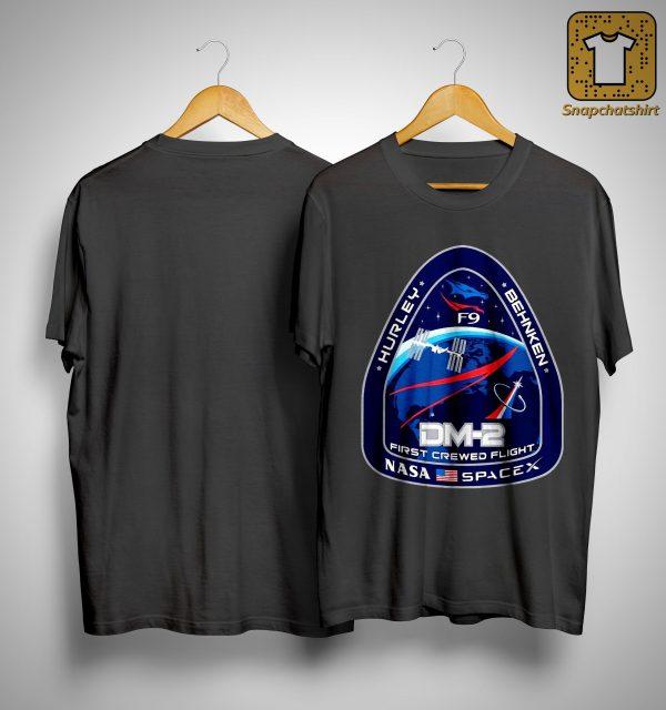 Nasa Spacex Hurley Behnken Dm2 First Crewed Flight Shirt