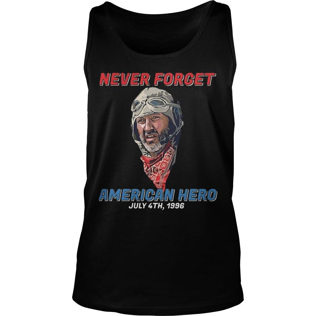 Never Forget American Hero July 4th 1996 Tank Top