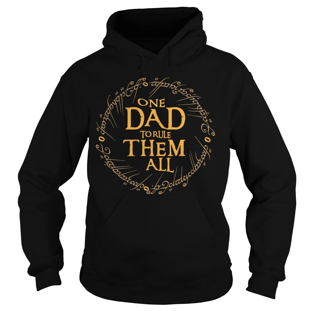 One Dad To Rule Them All Hoodie