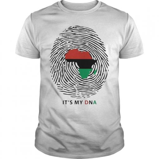 Pan African Flag It's My Dna Shirt