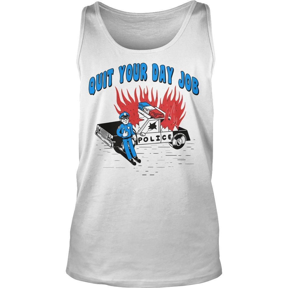 Police Quit Your Day Job Tank Top