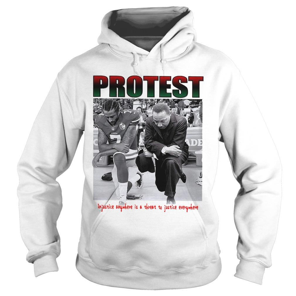 Protest Injustice Anywhere Is A Threat To Justice Everywhere Hoodie
