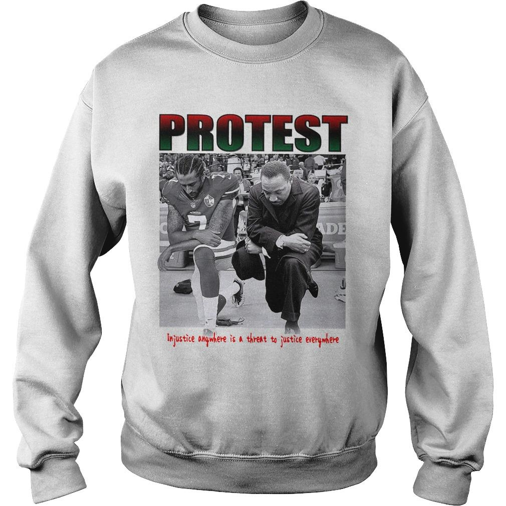 Protest Injustice Anywhere Is A Threat To Justice Everywhere Sweater