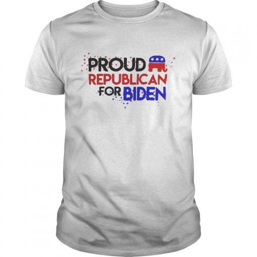 Proud Republican For Biden Shirt