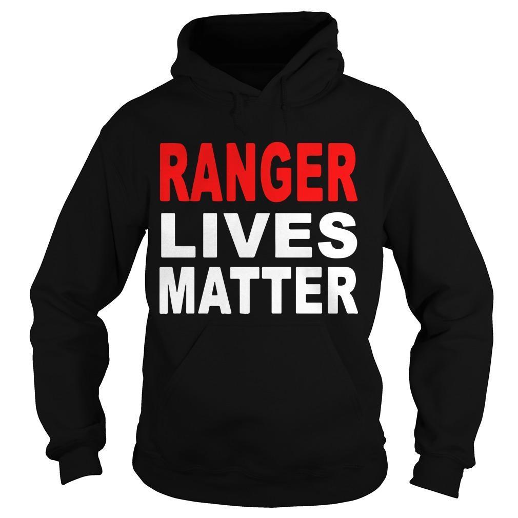 Ranger Lives Matter Hoodie