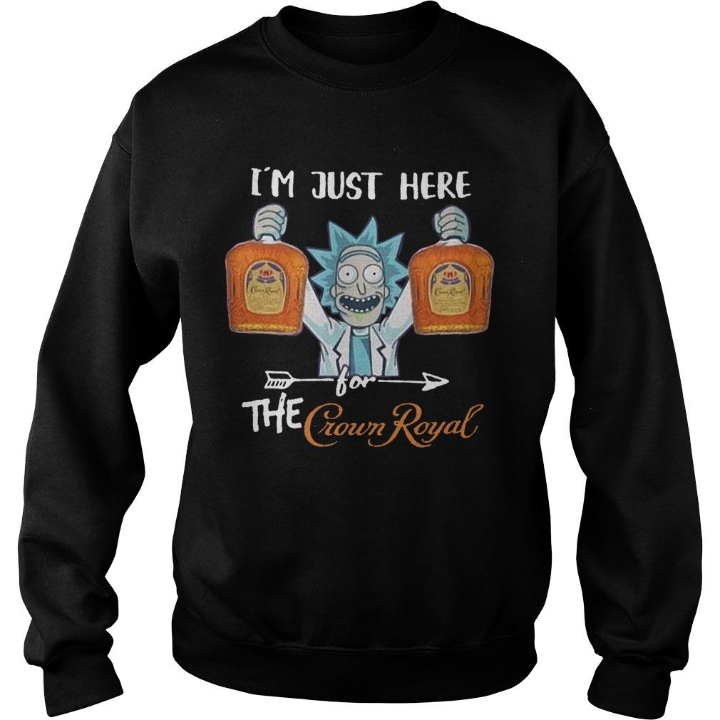 Rick Sanchez I'm Just Here For The Crown Royal Sweater
