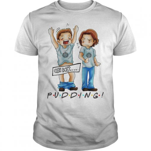 Sam And Dean Winchester Oh My Pudding Shirt