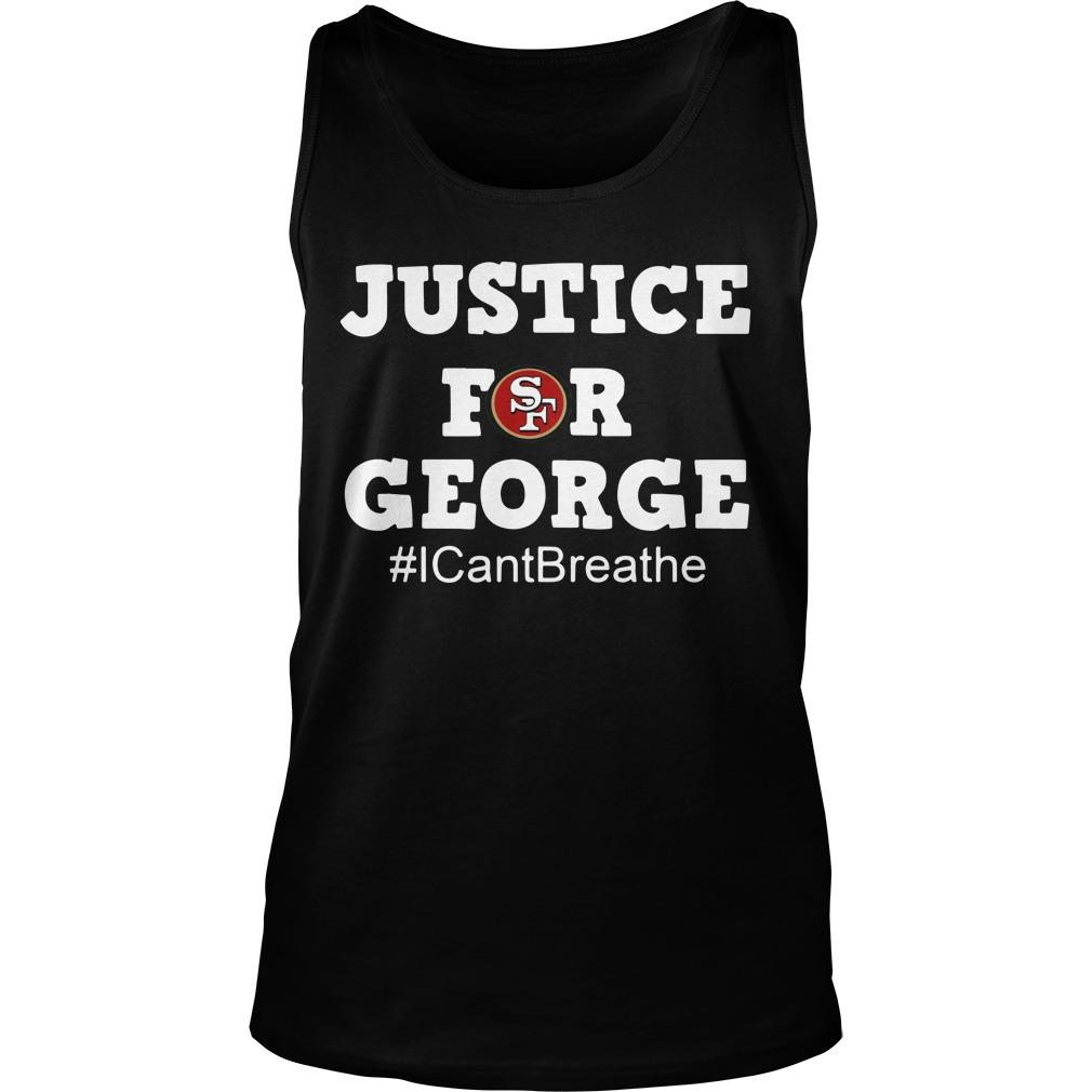 San Francisco 49ers Justice For George #icantbreathe Tank Top