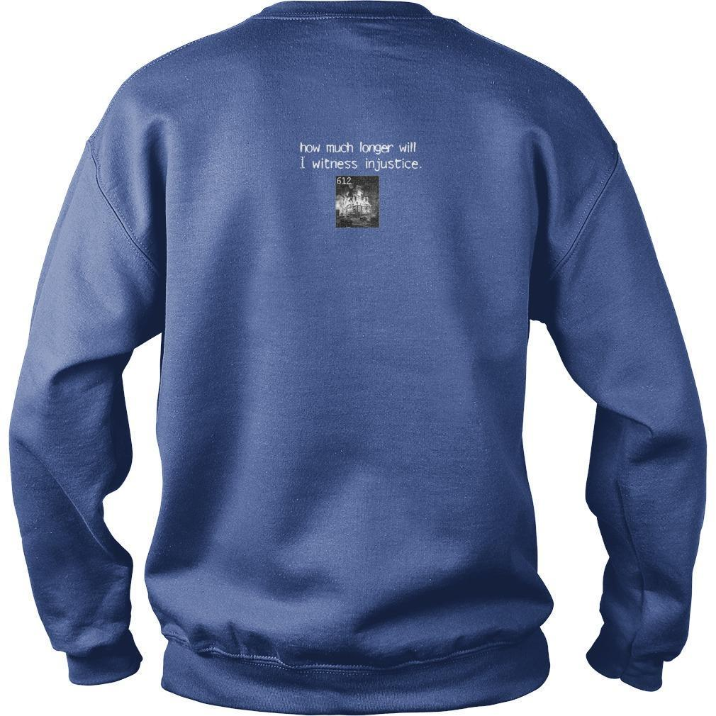 Sanction How Much Longer Will I Witness Injustice Sweater