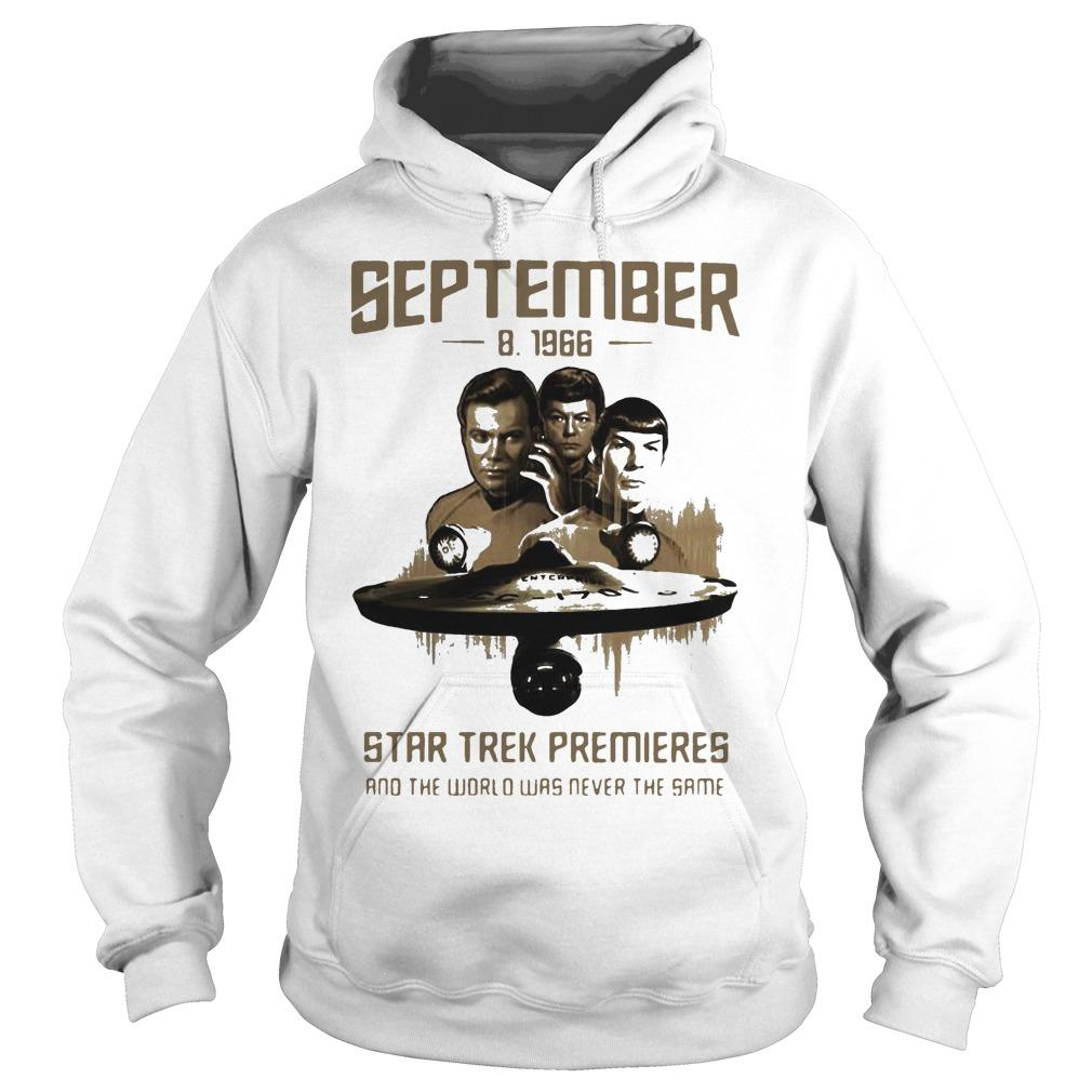 September 8 1966 Star Trek Premieres And The World Was Never The Same Hoodie