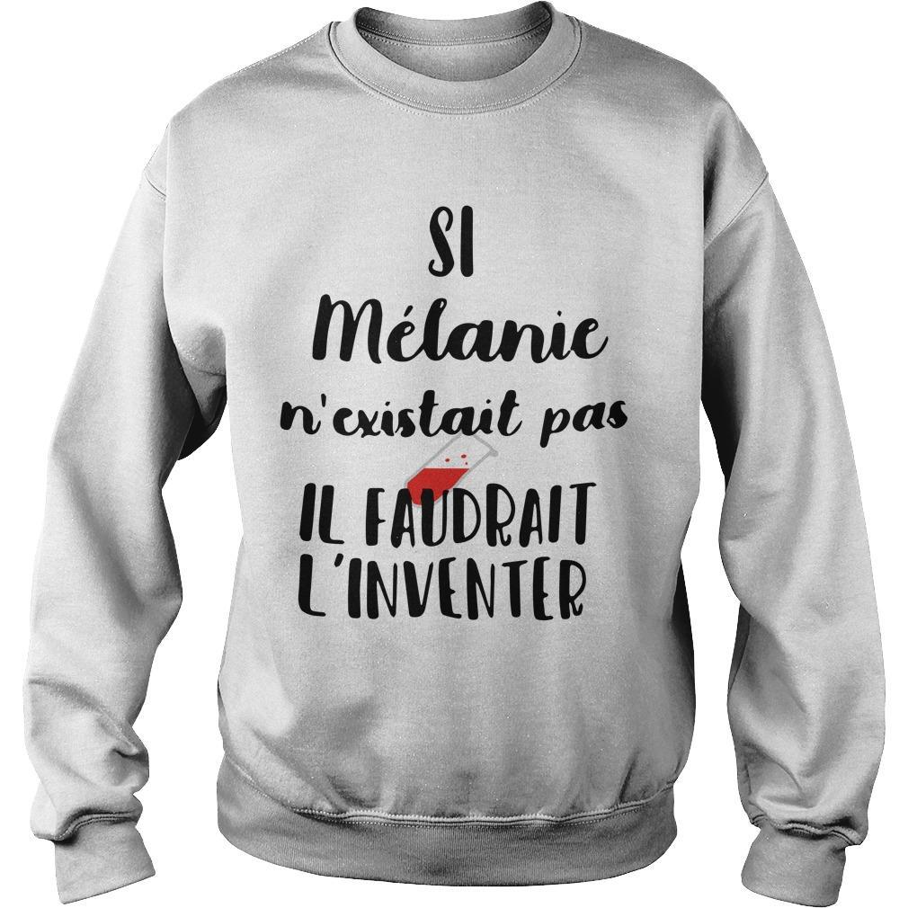 Si Mélanie N'existait Pas Il Faudrait L'inventer Sweater