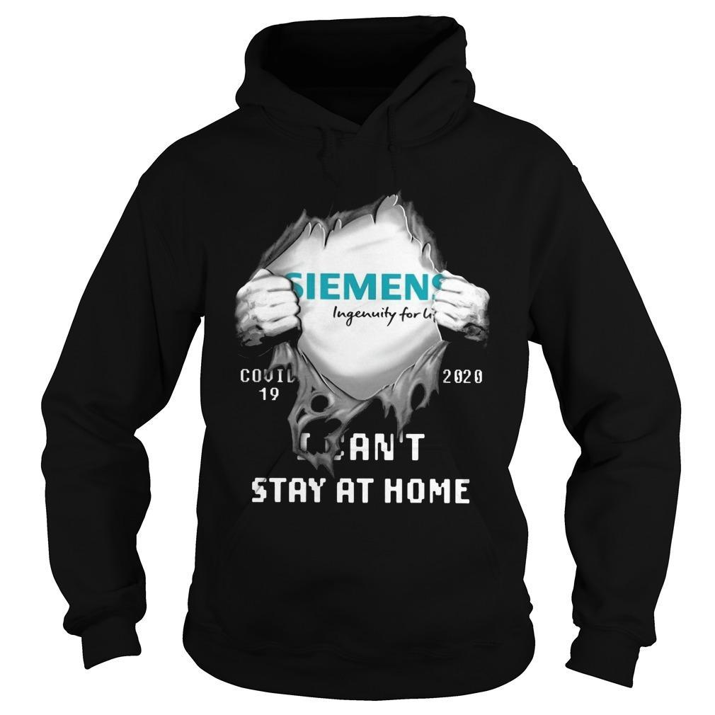 Siemens Ingenuity For Life Covid 19 2020 I Can't Stay At Home Hoodie