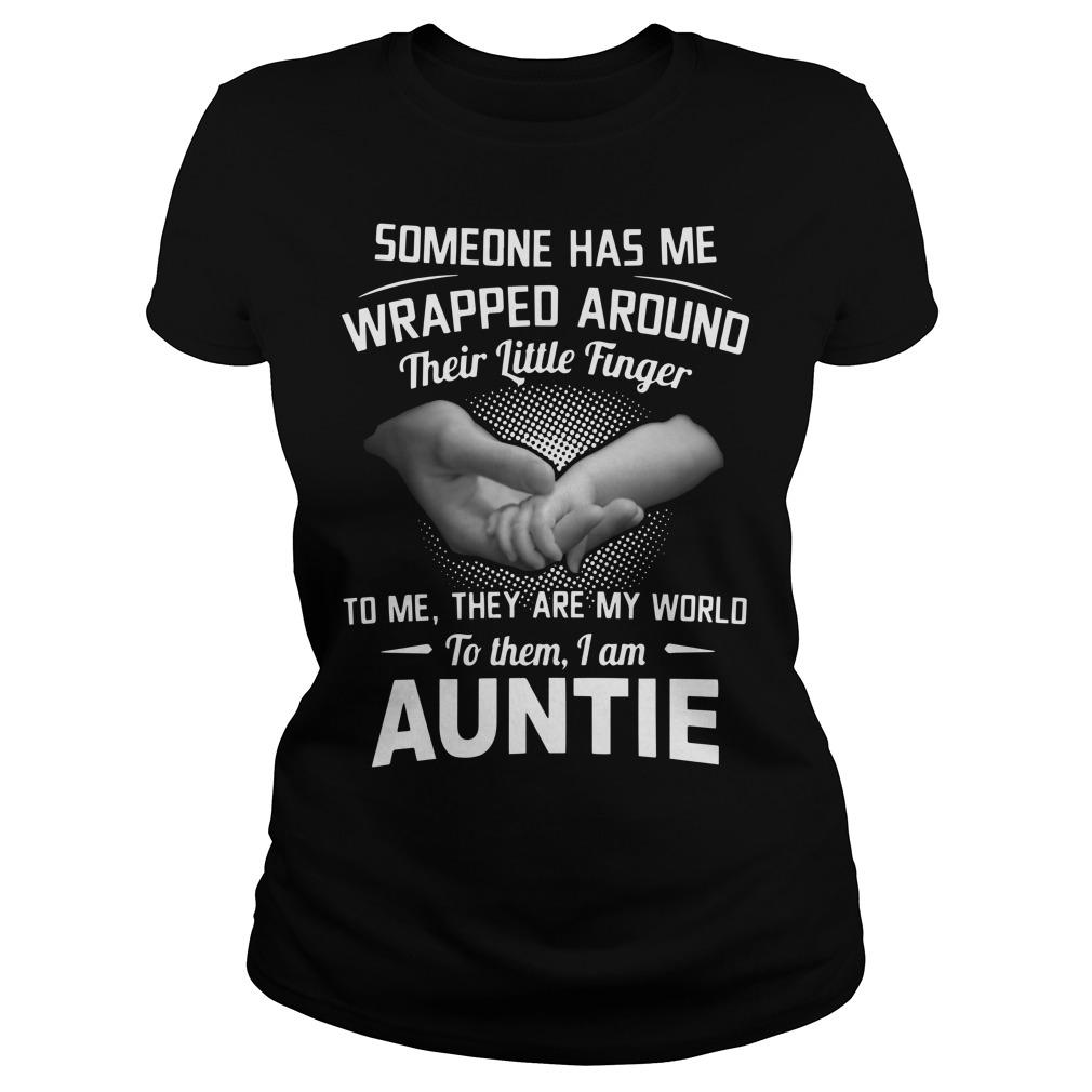 Someone Has Me Wrapped Around Their Little Finger To Me I Am Auntie Longsleeve