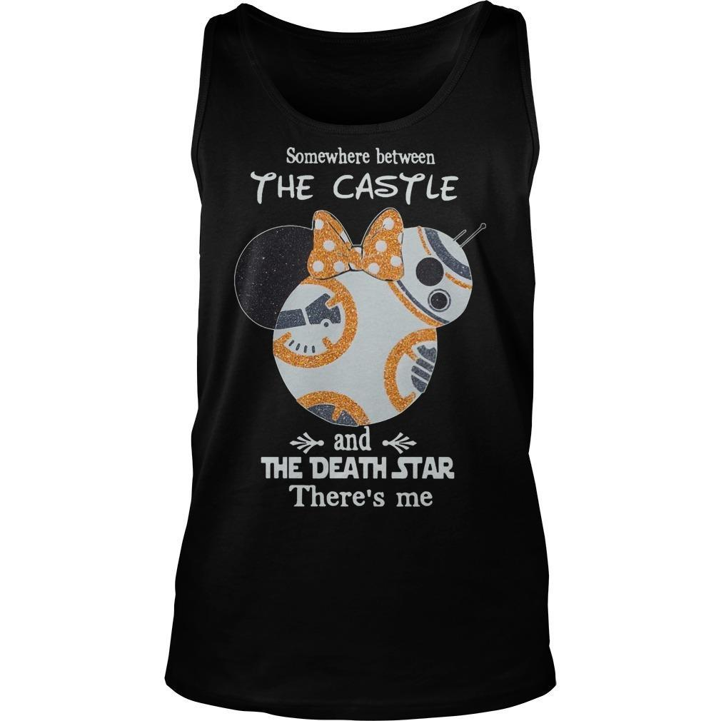 Somewhere Between The Castle And The Death Star There's Me Tank Top