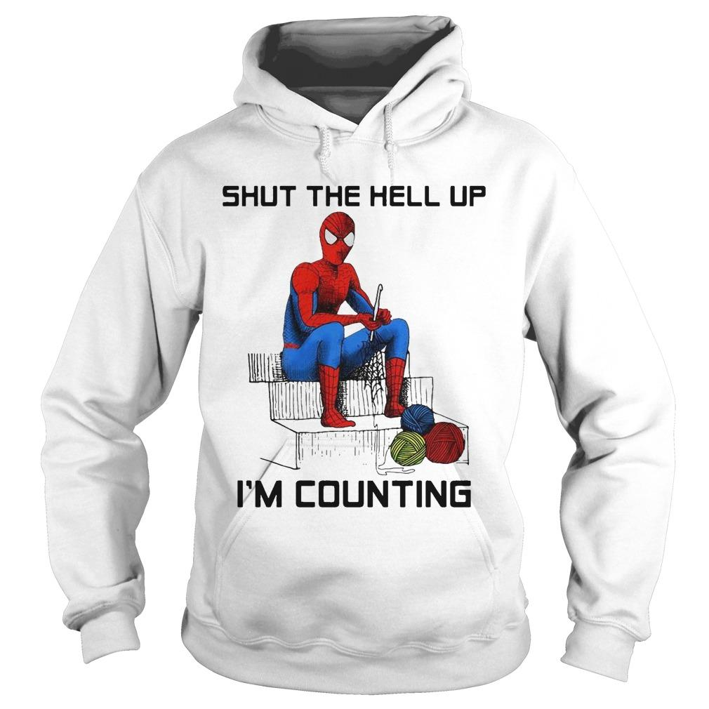 Spider Man Shut The Hell Up I'm Counting Hoodie