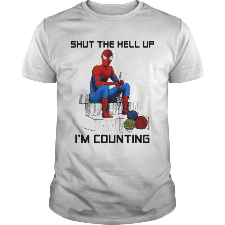 Spider Man Shut The Hell Up I'm Counting Shirt