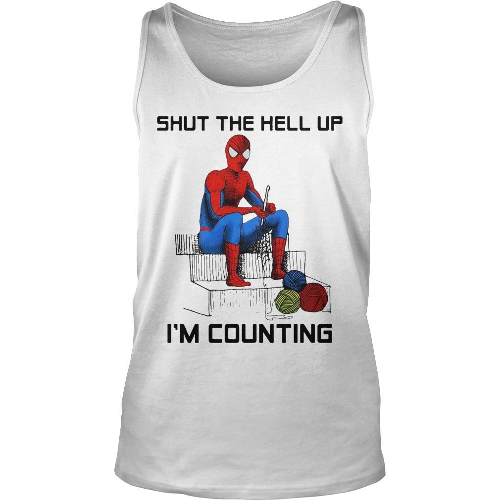 Spider Man Shut The Hell Up I'm Counting Tank Top