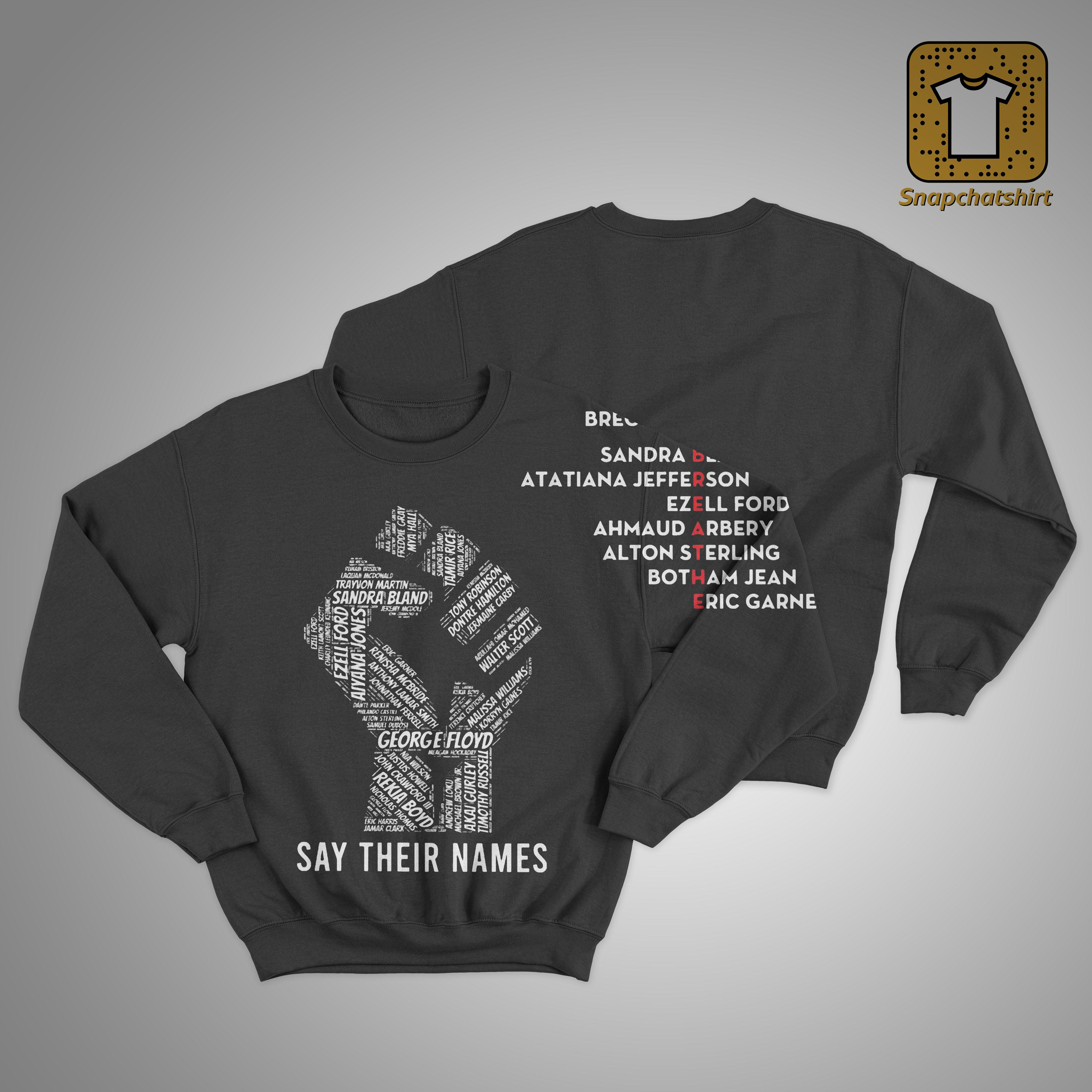 Strong Hand George Floyd Say Their Names Sweater