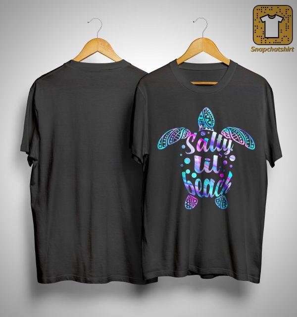 Turtles Salty Lil' Beach Shirt