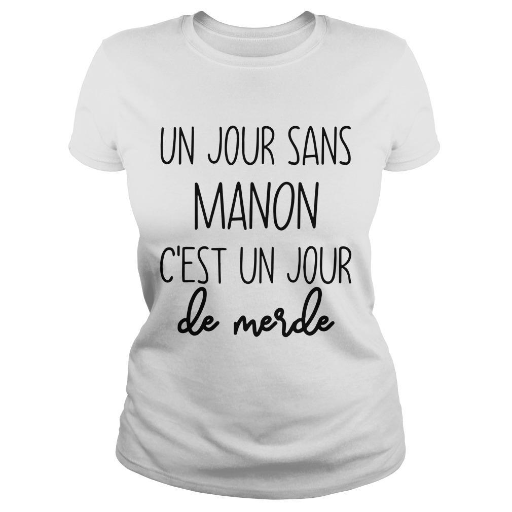 Un Jour Sans Manon C'est Un Jour De Merde Longsleeve