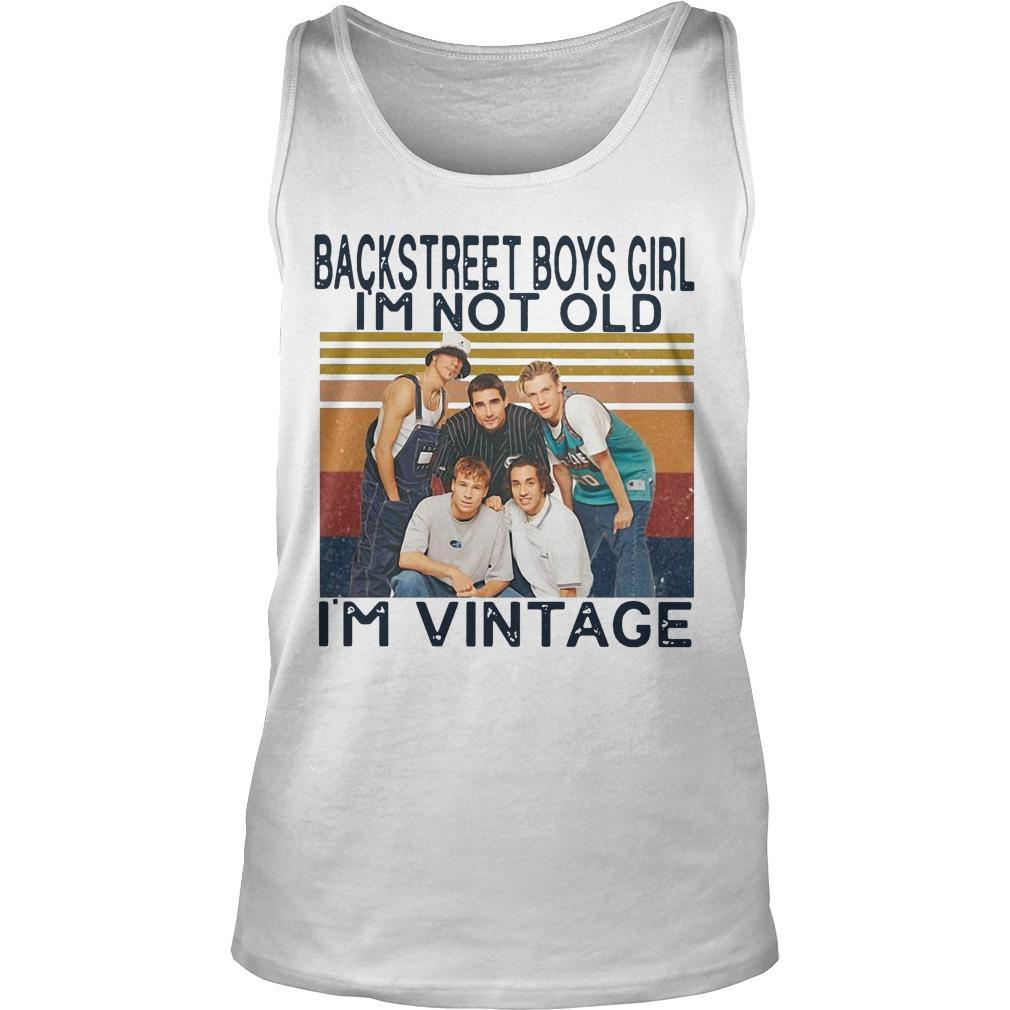 Vintage Backstreet Boys Girl I'm Not Old I'm Vintage Tank Top