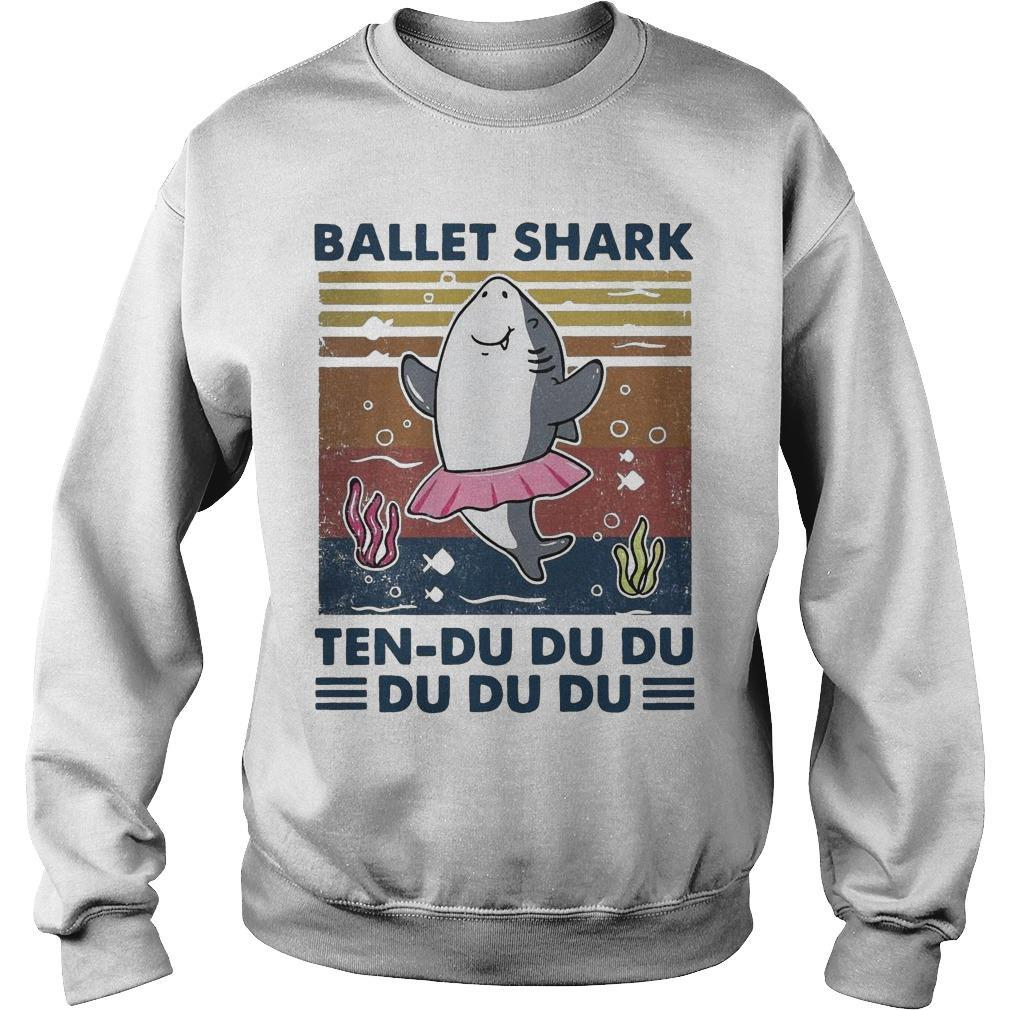 Vintage Ballet Shark Ten Du Du Du Du Du Du Sweater