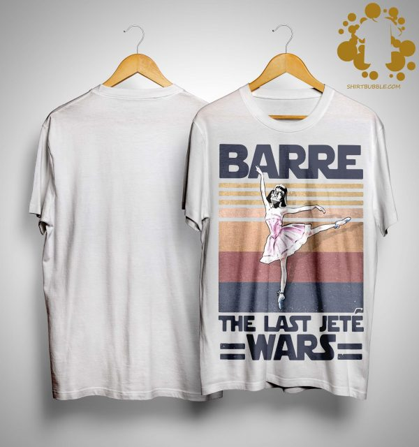Vintage Barre The Last Jeté Wars Shirt