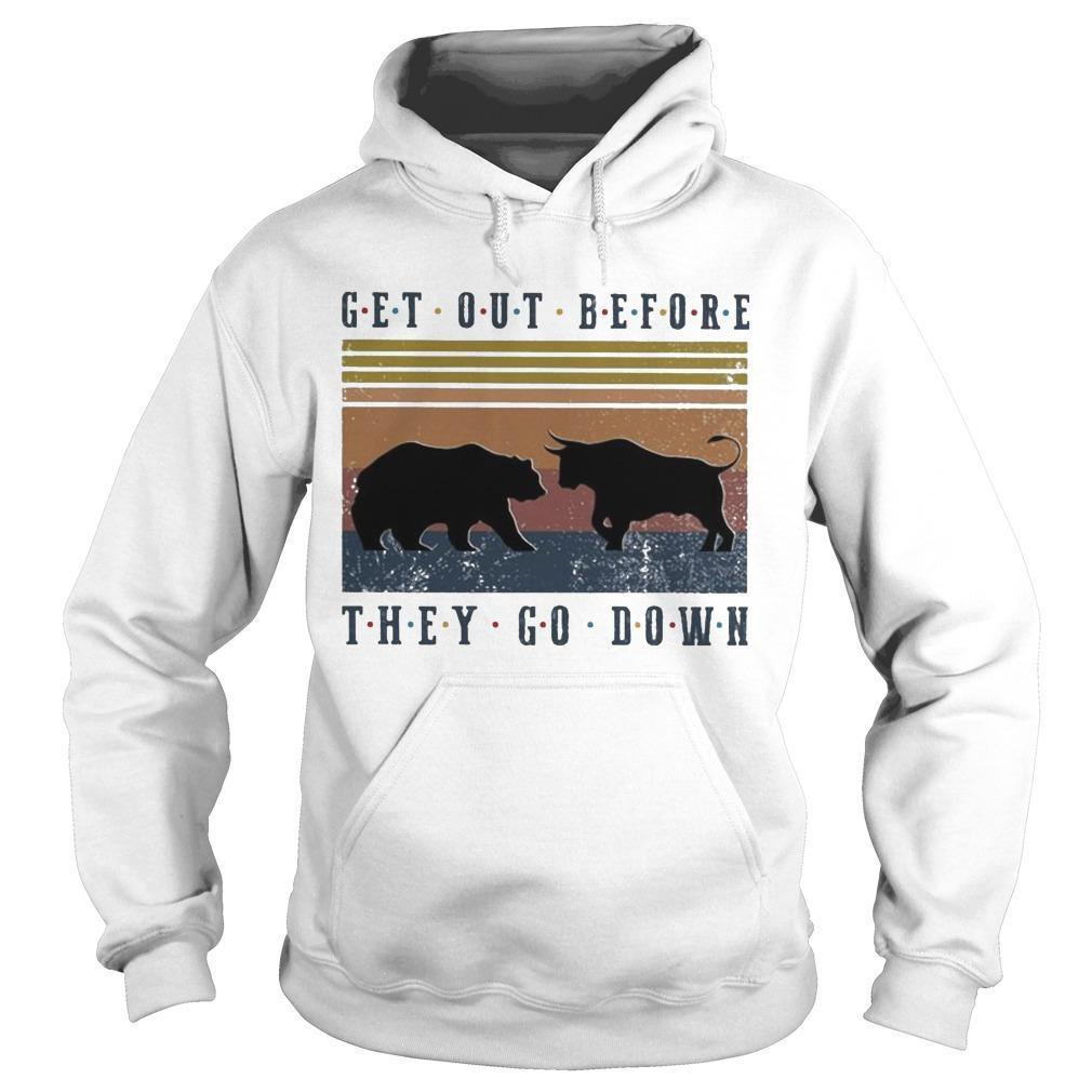 Vintage Bear And Buffalo Get Out Before They Go Down Hoodie