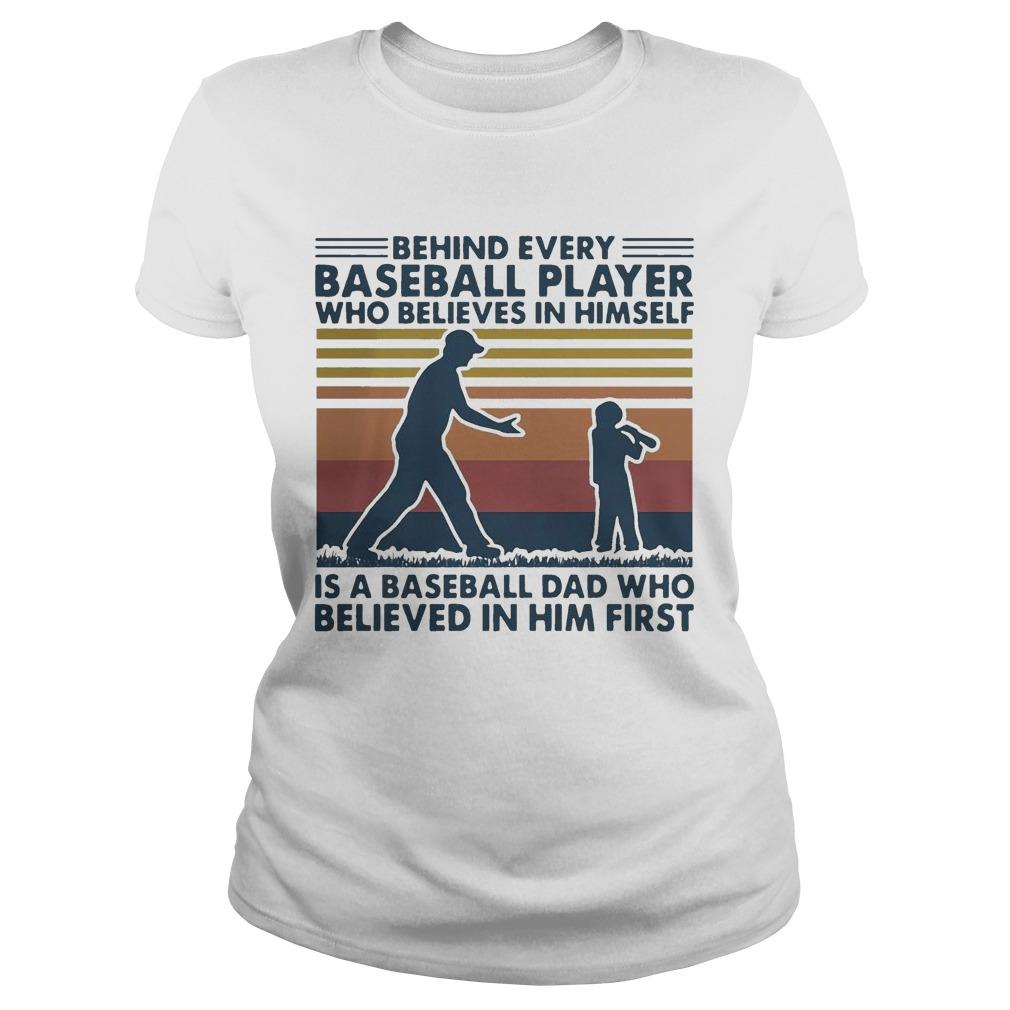 Vintage Behind Every Baseball Player Who Believes In Himself Longsleeve