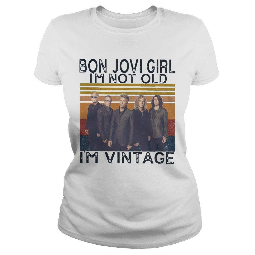 Vintage Bon Jovi Girl I'm Not Old I'm Vintage Longsleeve