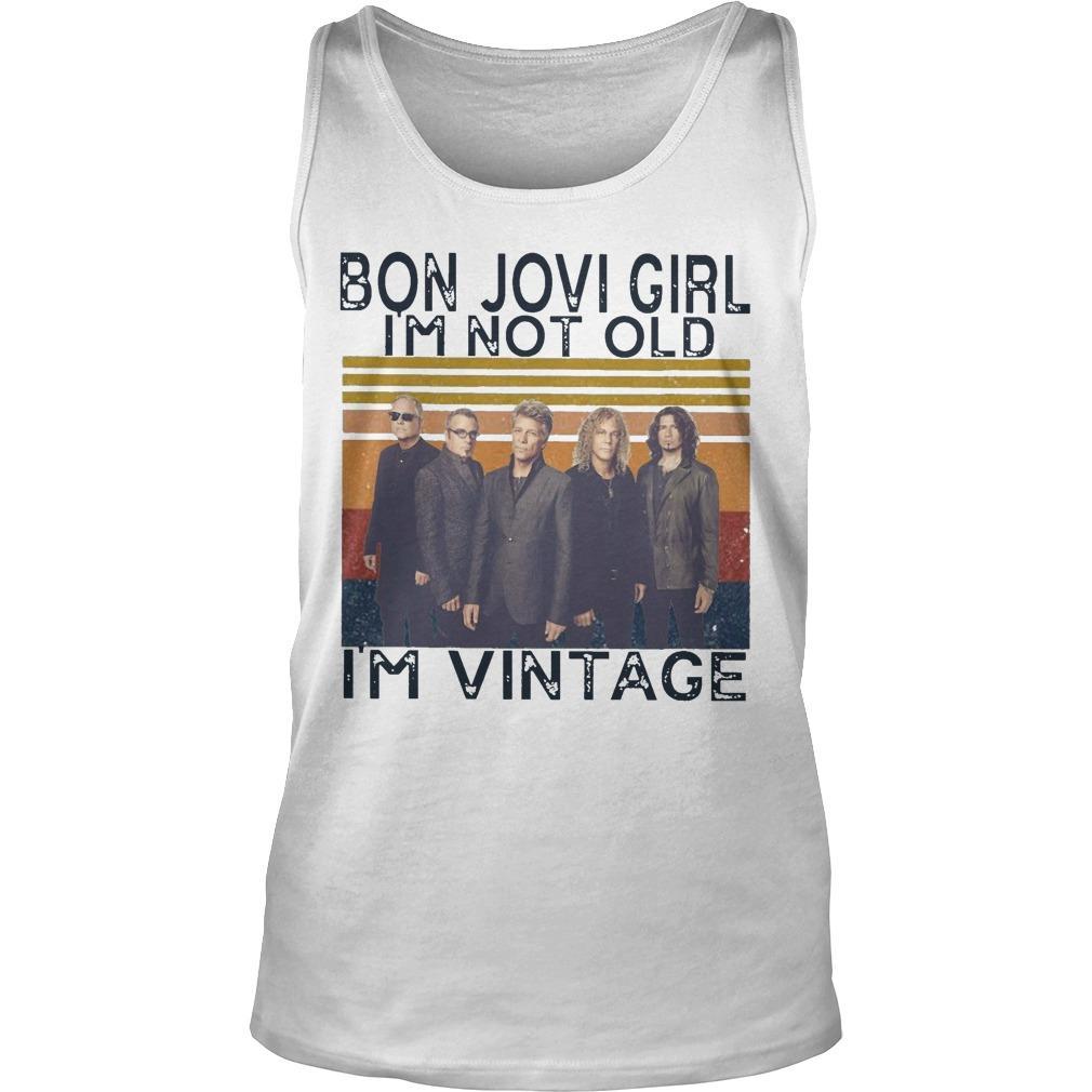 Vintage Bon Jovi Girl I'm Not Old I'm Vintage Tank Top