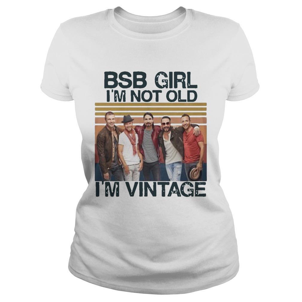 Vintage Bsb Girl I'm Not Old I'm Vintage Longsleeve