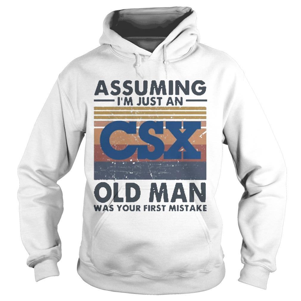 Vintage Csx Corporation Assuming I'm Just An Old Man Hoodie